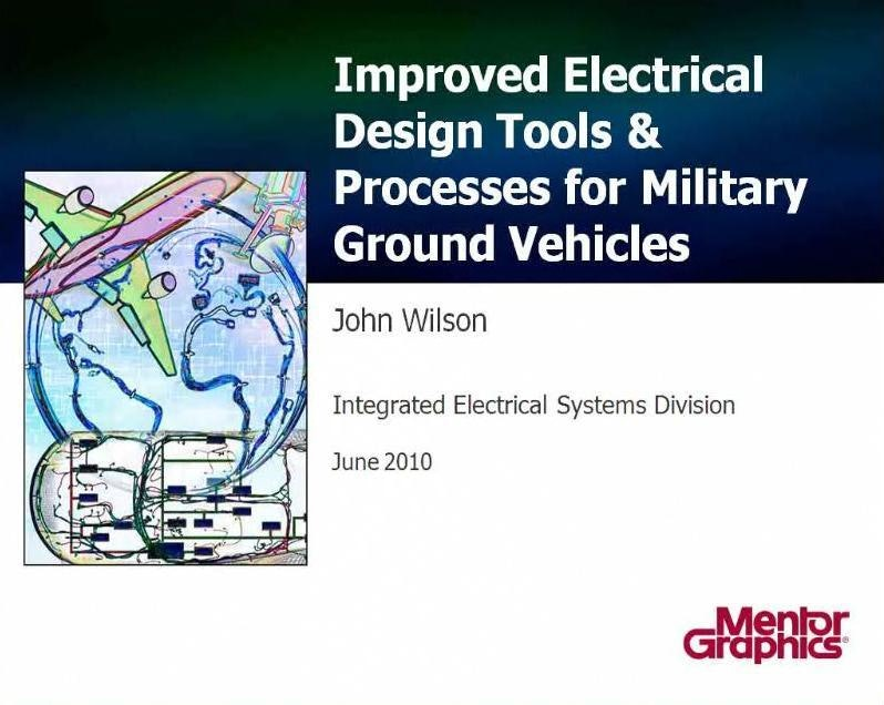Improve Electrical Design & Processes for Military Ground Vehicles