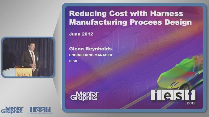 Reducing Cost with Harness Manufacturing Process Design