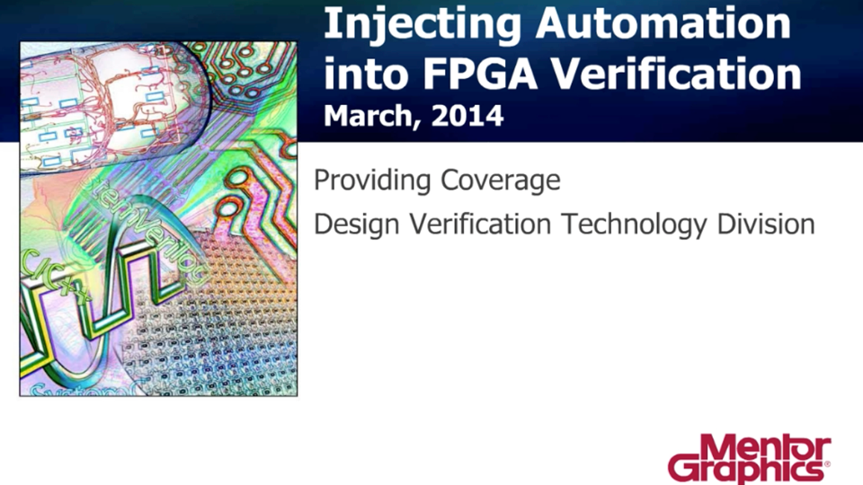 Injecting Automation into Verification – Code Coverage