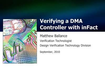 Questa inFact: Verifying a DMA Controller