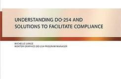 Understanding DO-254 and Solutions to Facilitate Compliance