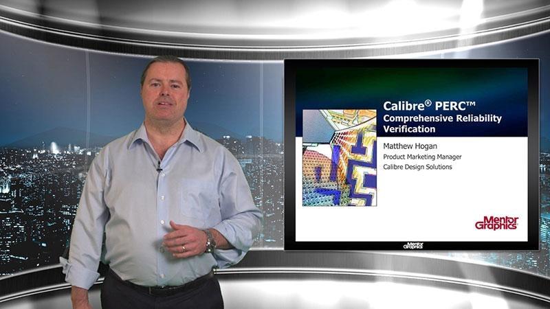 Foundry Solutions Video Blog: Calibre PERC