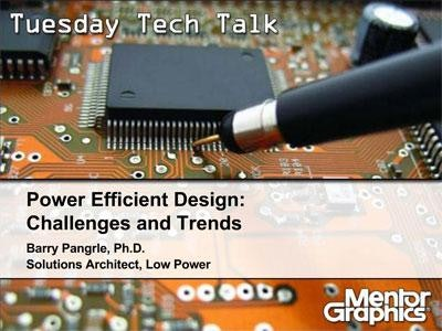 Power Efficient Design Challenges and Trends
