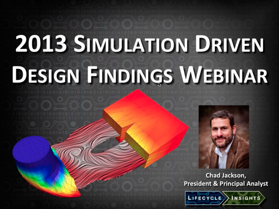 The Modern Picture of Simulation Driven Design:  Findings from the 2013 Study
