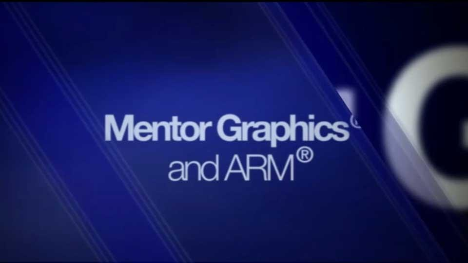 Mentor Graphics support of ARM IP