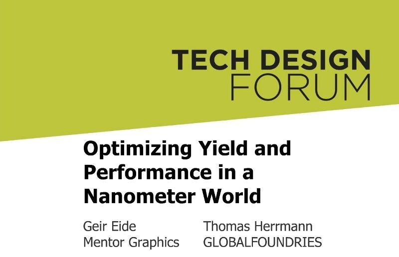 Optimizing Yield and Performance in a Nanometer World