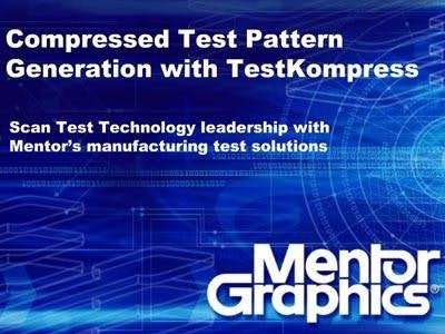 Compresssed Test Pattern Generation with TestKompress Product Presentation and Demo