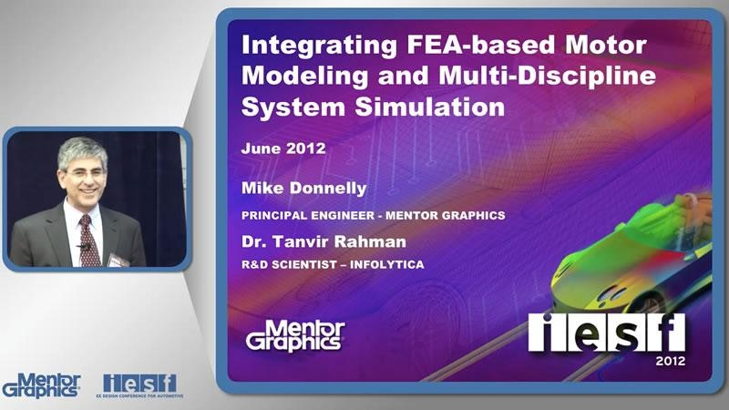 Integrating FEA-based Motor Modeling and Multidiscipline System Simulation for EV/HEV Powertrain Design
