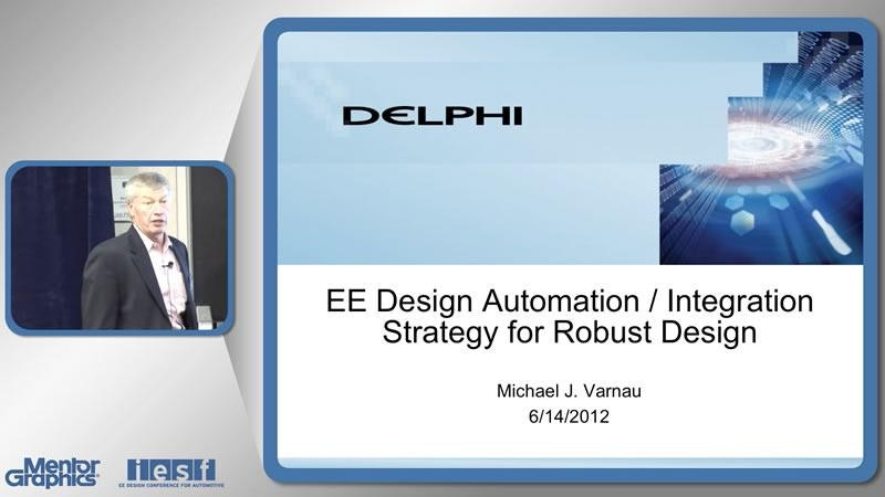 EE Design Automation/Integration Strategy for Robust Design