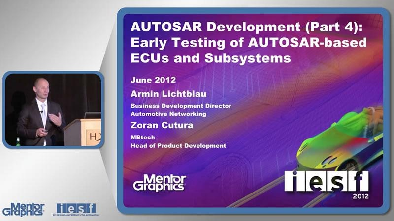 AUTOSAR Development (Part 4): Early Testing of AUTOSAR-based ECUs and Subsystems
