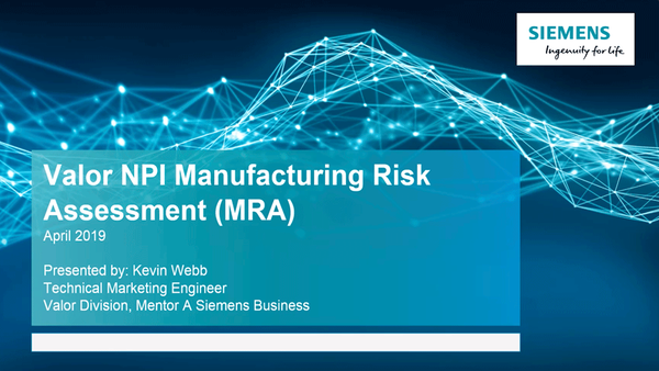 Valor NPI Manufacturing Risk Assessment Tool for All PCB Design